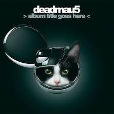 Photo of Deadmau5 – Goes Here