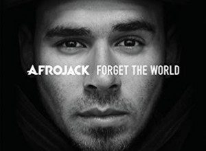 Photo of Afrojack – Forget The World (Deluxe Version)