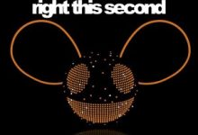 Photo of Deadmau5 – Right This Second
