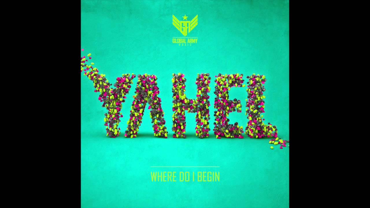Yahel - Where I Do Begin EP