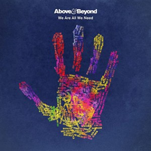 Photo of Above & Beyond – We Are All We Need
