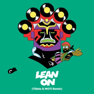 Major Lazer & DJ Snake - Lean On (Tiesto & Moti Remix)