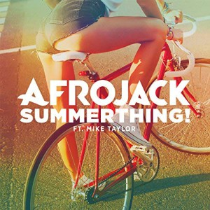 Afrojack feat. Mike Taylor - SummerThing