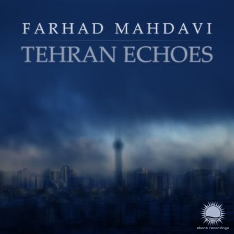 Photo of Farhad Mahdavi – Tehran Echoes