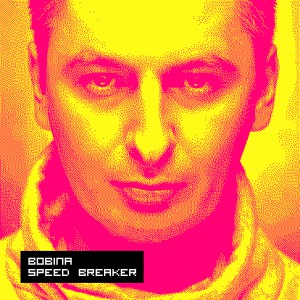 Photo of Bobina – Speed Breaker 2016