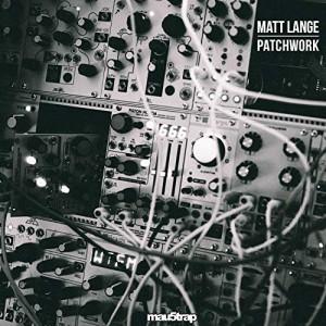 Matt Lange – Patchwork