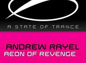 Photo of Andrew Rayel – Aeon Of Revenge