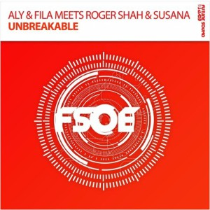 Aly & Fila & Roger Shah - Unbreakable