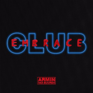 Photo of ARMIN VAN BUUREN – CLUB EMBRACE