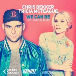 Chris Bekker Feat. Tricia Mcteague - We Can Be