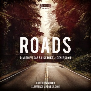 Dimitri Vegas & Like Mike-Roads‬