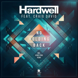 Hardwell feat. Craig David – No Holding Back