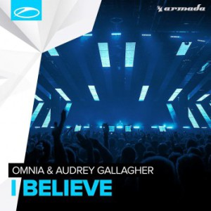 Omnia & Audrey Gallagher - I Believe