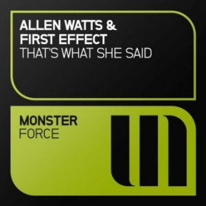 Allen Watts & First Effect - Thats What She Said
