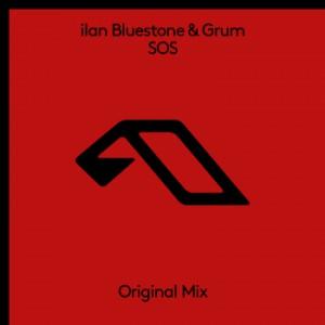 Ilan Bluestone & Grum - S.O.S.