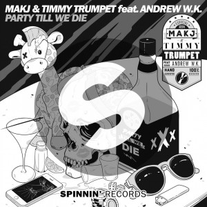 MAKJ & Timmy Trumpet - Party Till We Die