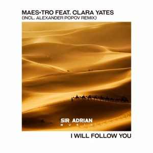 Maestro - I Will Follow You (Alexander Popov Remix)