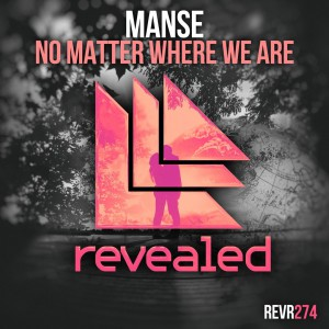 Manse - No Matter Where We Are