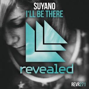 Suyano - I ll Be There