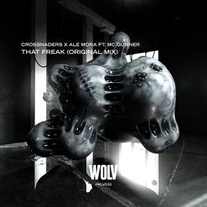 Crossnaders & Ale Mora & MC Gunner - That Freak
