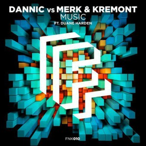 Photo of Dannic & Merk & Kremont & Duane Harden – Music