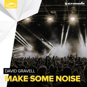 David Gravell - Make Some Noise