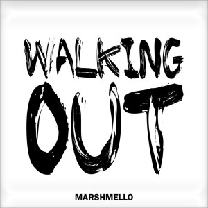 Marshmello - Walking Out