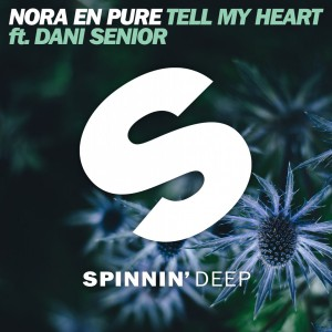 Nora En Pure feat. Dani Senior - Tell My Heart
