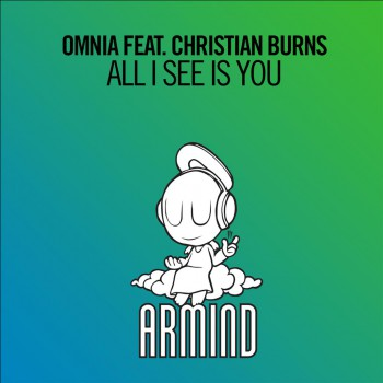 Omnia & Christian Burns - All I See Is You
