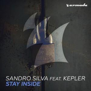 Sandro Silva feat. Kepler - Stay Inside