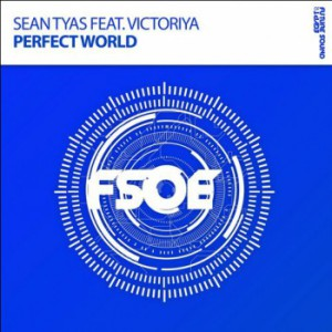 Sean Tyas & Victoriya - Perfect World