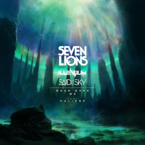 Seven Lions - Rush Over Me