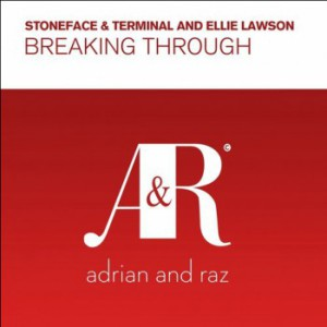 Stoneface & Terminal & Ellie Lawson - Breaking Through