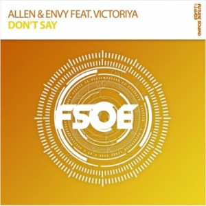 Allen & Envy & Victoriya - Don't Say