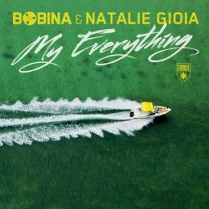 Bobina & Natalie Gioia - My Everything
