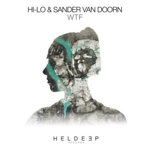 HI-LO & Sander Van Doorn - WTF