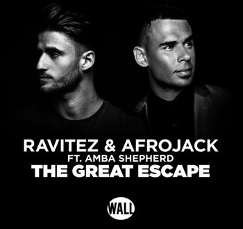 Ravitez & Afrojack & Amba Shepherd - The Great Escape