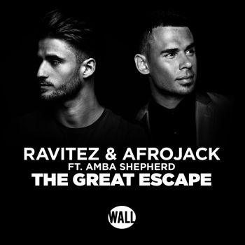 Ravitez & Afrojack & Amba Shepherd - The Great Escape