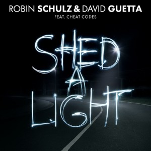 Robin Schulz & David Guetta - Shed A Light