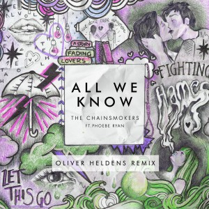 All We Know (Oliver Heldens Radio Remix)