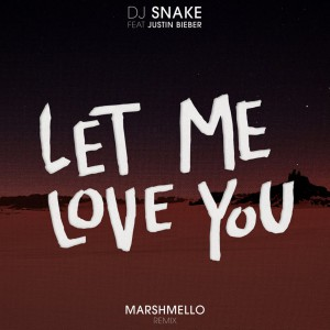 DJ Snake - Let Me Love You (Marshmello Remix)