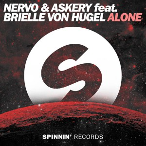 Nervo & Askery & Brielle Von Hugel - Alone