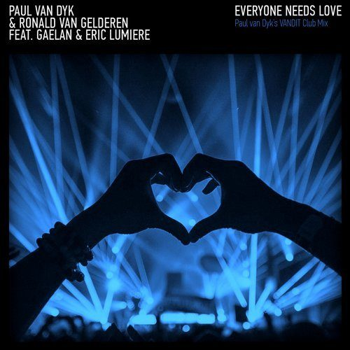 Paul Van Dyk & Ronald Van Geld - Everyone Needs Love (PVD Vandit Club Mix)
