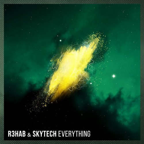 R3hab & Skytech - Everything (Extended Mix)