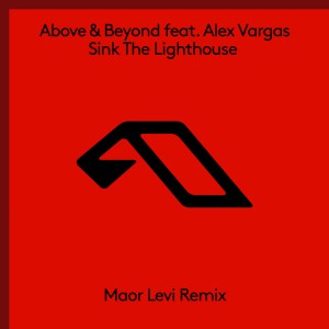Sink the Lighthouse (Maor Levi Extended Remix)