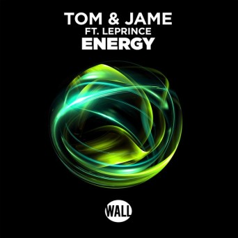 Tom & Jame – Energy
