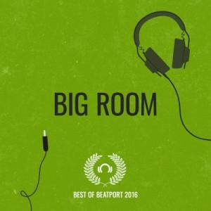 Beatport Big Room 2016