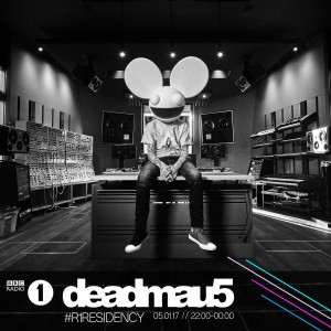 Deadmau BBC Radio 1 Residency 2017