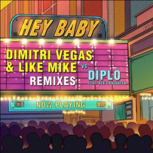Dimitri Vegas Like Mike - Hey Baby (m.i.k.e. Push Remix)