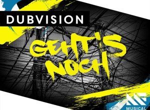 Dubvision - Gehts Noch